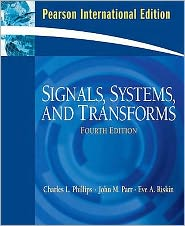 Signals, Systems, and Transforms.
