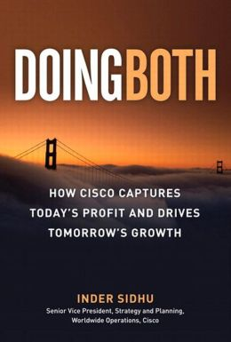 Doing Both: Capturing Today's Profit and Driving Tomorrow's Growth
