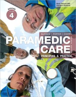 Paramedic Care: Principles & Practice, Volume 4, Medicine