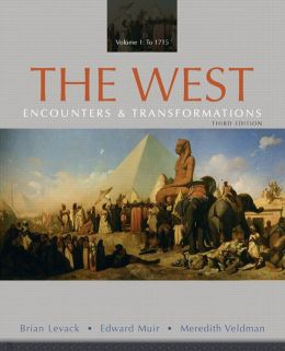 The West: Encounters & Transformations, Volume 1