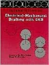 Introduction to Electrical Mechanical Drafting with CAD