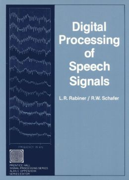 Digital Processing of Speech Signals