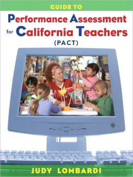 Guide to Performance Assessment for California Teachers (PACT)