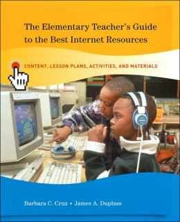 Elementary Teacher's Guide to the Best Internet Resources