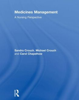 Medicines Management: A Nursing Perspective