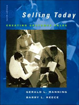 Selling Today: Creating Customer Value and Microsoft CRM Package