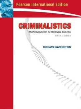 Criminalistics : An Introduction to Forensic Science (International Edition)