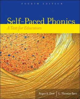 Self-Paced Phonics: A Text for Educators
