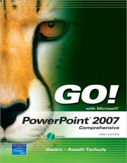 Go! with PowerPoint 2007