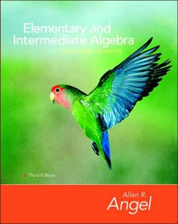 Elementary and Intermediate Algebra for College Students