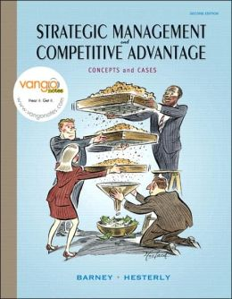 Strategic Management and Competitve Advantage: Concepts and Cases