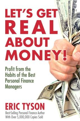 Let's Get Real About Money: Profit from the Habits of the Best Personal Finance Managers
