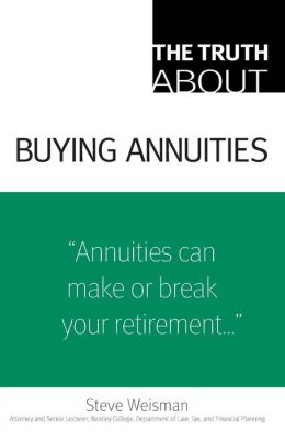 The Truth About: Buying Annuities