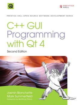 C++ GUI Programming with Qt 4, 2nd Edition