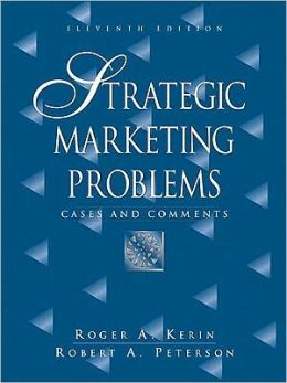 Strategic Marketing Problems: Cases and Comments Value Package (Includes Marketing Planpro Premier)