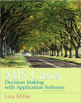 MIS Cases: Decision Making wih Applications Software