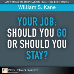 Your Job: Should You Go or Should You Stay?