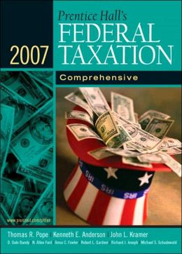 Prentice Hall's Federal Taxation 2007: Comprehensive