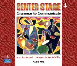 Center Stage 4: Grammar to Communicate, Audio CD