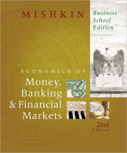 Economics of Money, Banking, and Financial Markets, The & MyEconLab Student Access Code Card