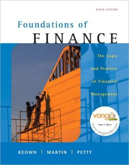Foundations of Finance: Logic and Practice of Financial Management & MyFinanceLab Student Access Code Card Package