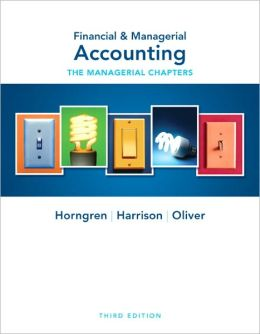 Financial & Managerial Accounting: Ch 14-24 (Managerial Chapters)