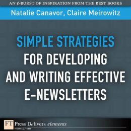Simple Strategies for Developing and Writing Effective E-Newsletters
