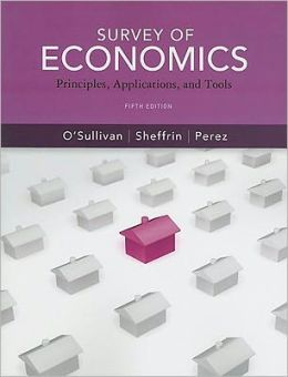 Survey of Economics: Principles, Applications and Tools