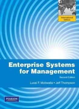 Enterprise Systems for Management. Luvai Motiwalla, Jeffrey Thompson