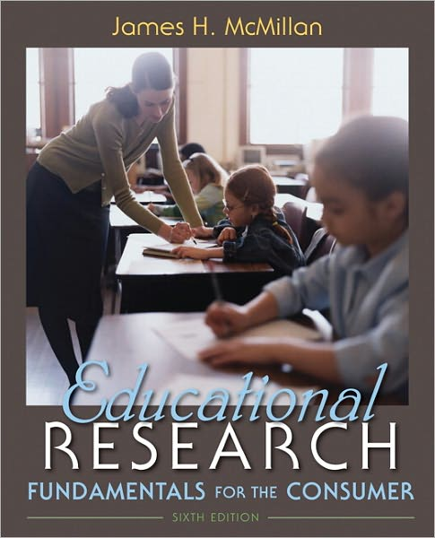 Educational Research: Fundamentals for the Consumer