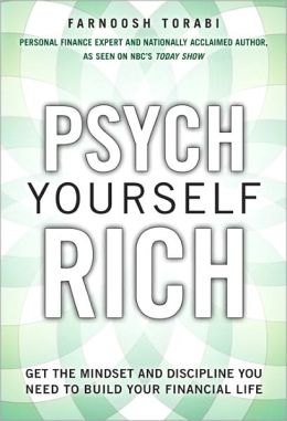 Psych Yourself Rich, Video Enhanced Version: Get the Mindset and Discipline You Need to Build Your Financial Life