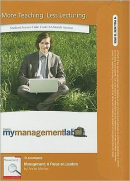 MyManagementLab Student Access Code Card for Management: A Focus on Leaders