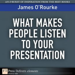 What Makes People Listen to Your Presentation