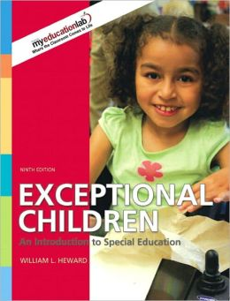 Exceptional Children: An Introduction to Special Education, Student Value Edition