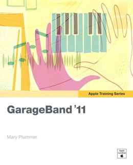 Apple Training Series: GarageBand '11