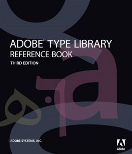 Adobe Type Library Reference Book