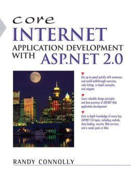 Core Internet Application Development Using ASP.NET 2.0