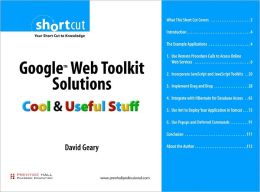 Google Web Toolkit Solutions (Digital Short Cut): Cool & Useful Stuff