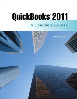 QuickBooks 2011: A Complete Course and QuickBooks 2011 Software