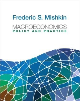Macroeconomics: Policy and Practice plus MyEconLab with Pearson Etext Student Access Code Card Package