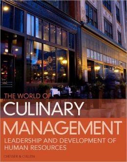 World of Culinary Management: Leadership and Development of Human Resources