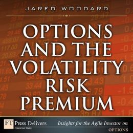 Options and the Volatility Risk Premium