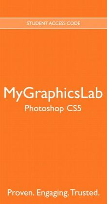 MyGraphicsLab -- Standalone Access Card -- for Adobe Photoshop CS5