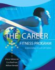 Book Cover Image. Title: The Career Fitness Program:  Exercising Your Options, Author: Diane Sukiennik