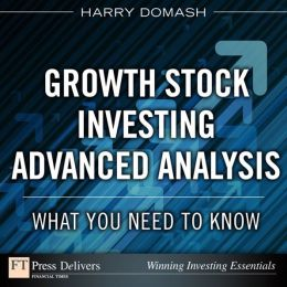 Growth Stock Investing-Advanced Analysis: What You Need to Know