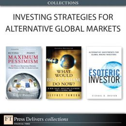 Investing Strategies for Alternative Global Markets (Collection)