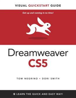 Dreamweaver CS5: Visual QuickStart Guide, Enhanced Edition