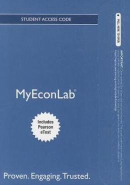 NEW MyEconLab with Pearson eText -- Access Card -- for Essential Foundations of Economics