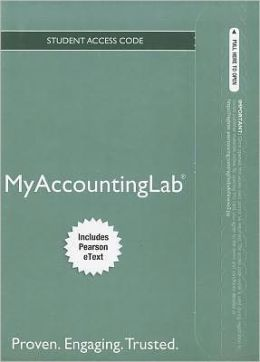 NEW MyAccountingLab with Pearson eText -- Access Card -- for Financial & Managerial Accouting