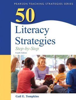 50 Literacy Strategies: Step-by-Step